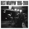 イメージ:BEST WRAPPIN' 1996-2008